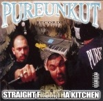 Pureunkut Records - Straight From Tha Kitchen