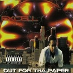 Excell - Out For Tha Paper