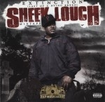 Sheek Louch - Extinction: Last Of A Dying Breed