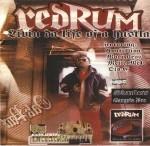 Redrum - Livin' Da Life Of A Hustla