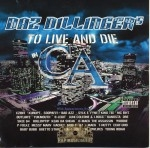 Daz Dillinger - To Live And Die In CA