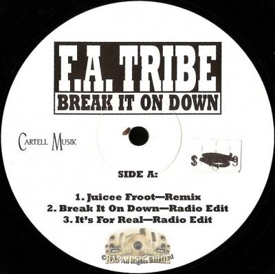 F.A. Tribe - Break It On Down
