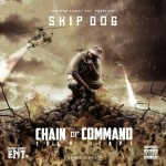 Skip Dog - Chain Of Command