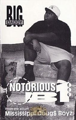 Big Daddy - Notorious B1