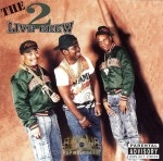 2 Live Crew - The Original 2 Live Crew