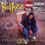 Bad Azz - Word On Tha Streets