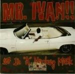 Mr. Ivan - 187 In