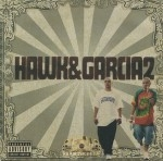 Hawk & Garcia - Hawk & Garcia2