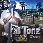 Fat Tone - I Am The Streets