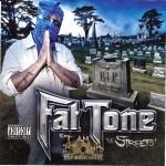 Fat Tone - I Am The Streets