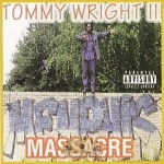 Tommy Wright III - Memphis Massacre
