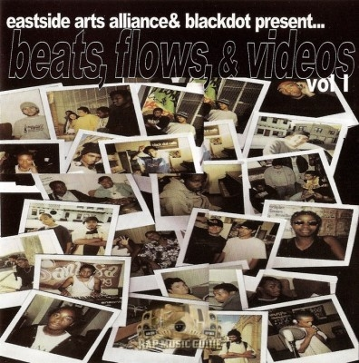 Eastside Arts Alliance & Blackdot - Beats, Flows & Videos Vol. 1