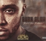 Redd Tha Rsonist - Burn Slow