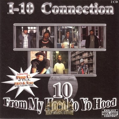I-10 Connection - From My Hood To Yo Hood