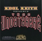 Kool Keith - Presents Thee Undatakers