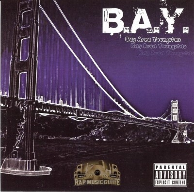 B.A.Y. - Bay Area Youngstas