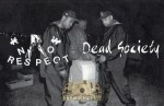 Know Respect - Dead Society