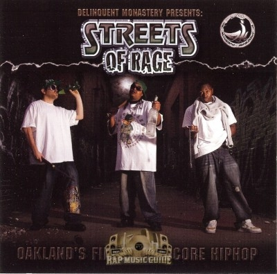 Streets Of Rage - Oakland's Finest Hardcore Hiphop