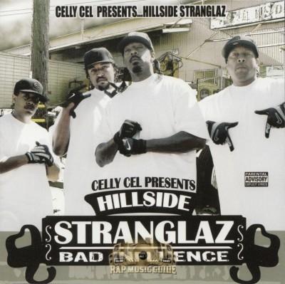 Celly Cel Presents - Hillside Stranglaz: Bad Influence