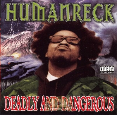 Humanreck - Deadly & Dangerous