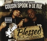 Cousin Spook & Lil Rue - Blessed With Tha Connect
