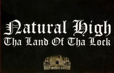 Natural High - The Land of tha Lock