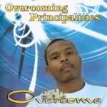 Overcome - Overcoming Principalities