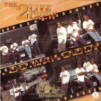 2 Live Crew - Do Wah Diddy