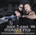 Sicc-2-Sicc Gangsters - Certified: Dressed N Black