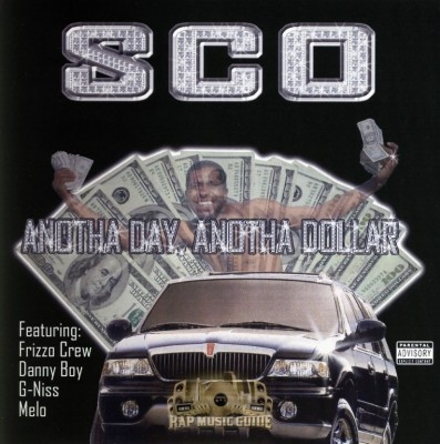 SCO - Anotha Day, Anotha Dollar