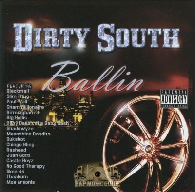 Dirty South Ballin - Dirty South Ballin'