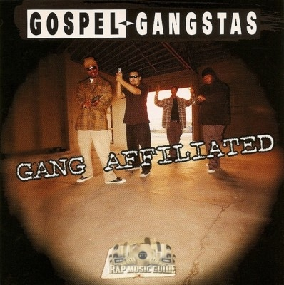 Gospel Gangstas - Gang Affiliated