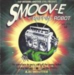 Smoov-E - Rappin' Robot