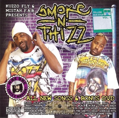 Kuzzo Fly & Mistah F.A.B. - Smoke N Thizz