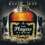 Ray Ray - The Players Album