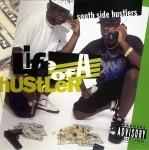 South Side Hustlers - Life Of A Hustler