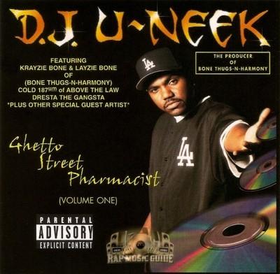 DJ U-Neek - Ghetto Street Pharmacist Volume One