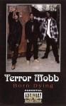Terror Mobb - Born Dying