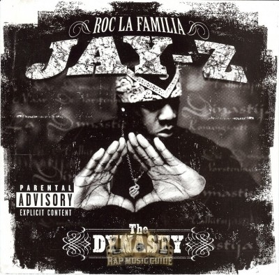 Jay-Z - The Dynasty Roc La Familia(2000-   )
