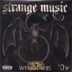 Strange Music - We Got This '09
