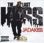 Jadakiss - The Last Kiss