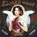 Sacred Hoop - Sleepover