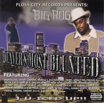 Big Rog - Denver's Most Blunted