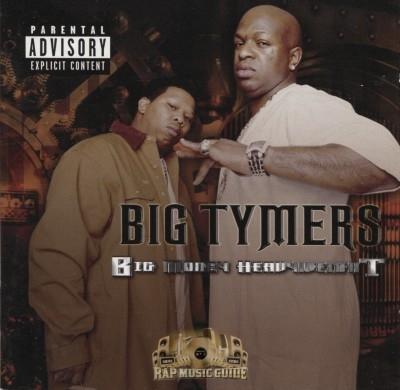 Big Tymers - Big Money Heavyweight