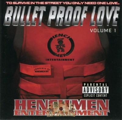 Henchmen - Bullet Proof Love Volume 1