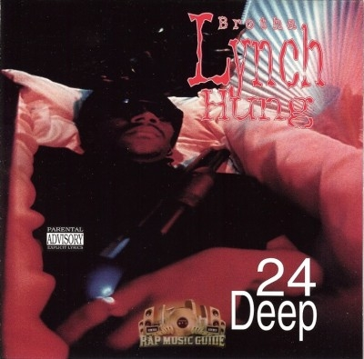 Brotha Lynch Hung - 24 Deep