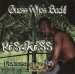 Ras Kass - Guess Who's Back! Freestyles '05 Vol. 1