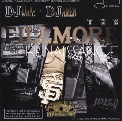 DJ Ill Will & DJ Amen - The Fillmore Renaissance Story