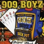 909 Boyz - Royal Flush