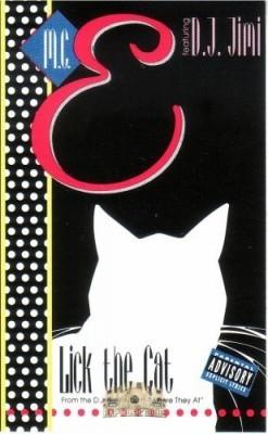 M.C. E  - Lick The Cat